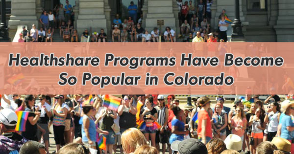 Why Healthshare Programs Have Become So Popular in Colorado