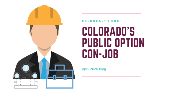 Colorado's Public Option Con-Job