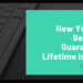 How You Can Secure a Guaranteed Lifetime Income